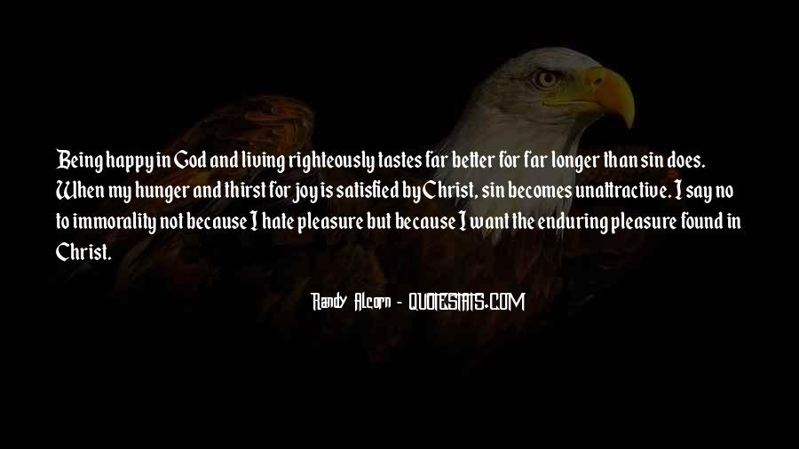 Quotes About Hunger And Thirst #438231