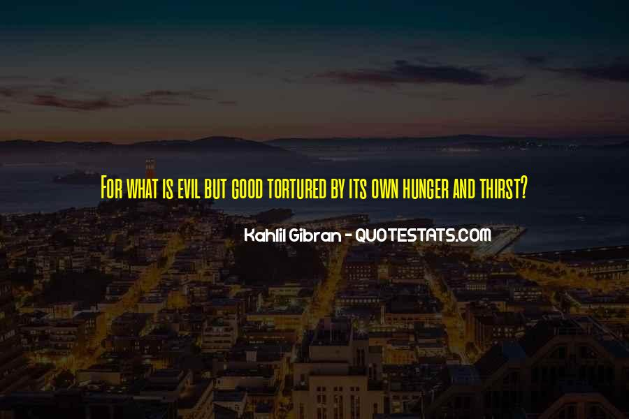 Quotes About Hunger And Thirst #612892