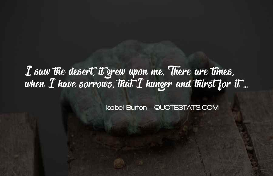 Quotes About Hunger And Thirst #627533