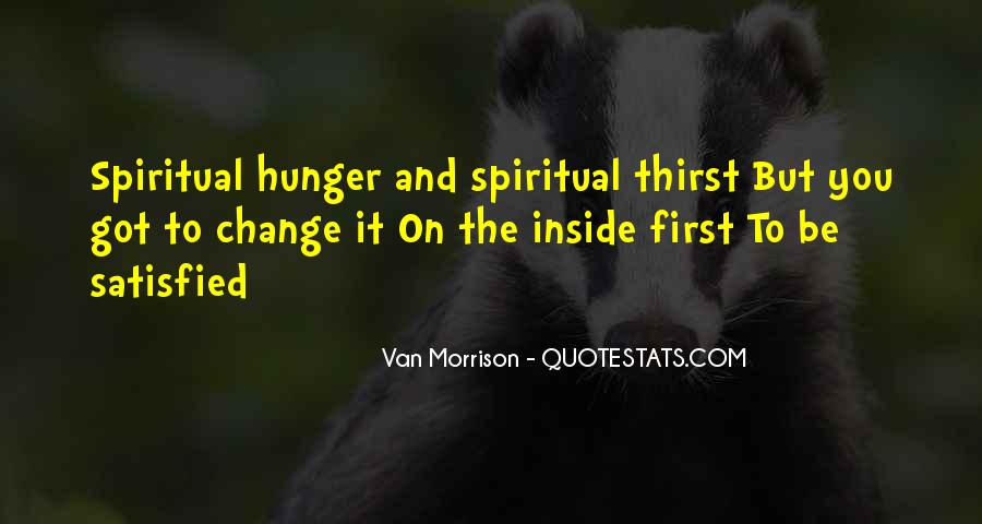 Quotes About Hunger And Thirst #702476