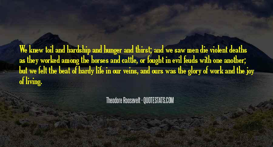 Quotes About Hunger And Thirst #772902
