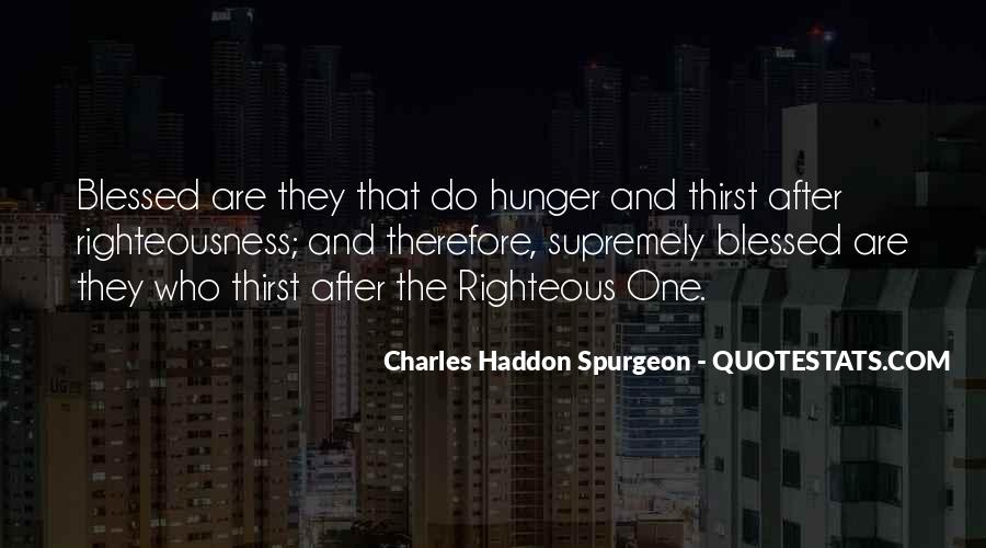 Quotes About Hunger And Thirst #866401