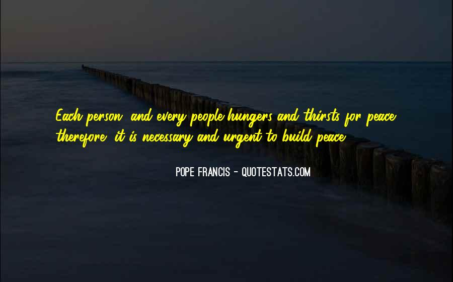 Quotes About Hunger And Thirst #988574