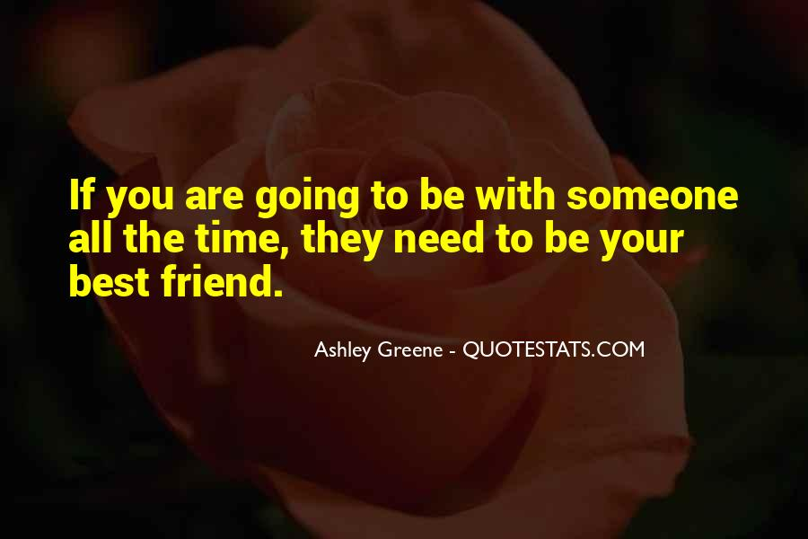 Quotes About When You Need A Friend #167433