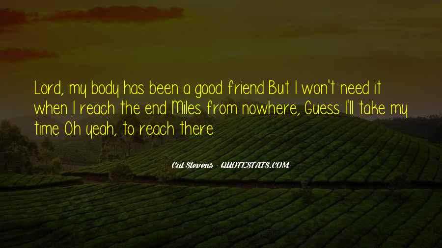 Quotes About When You Need A Friend #361089