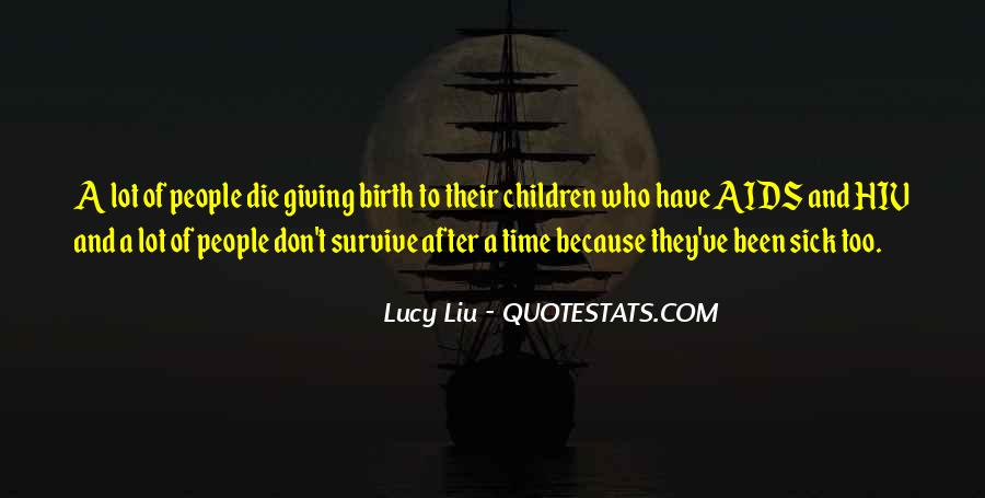 Quotes About Giving Birth #294279