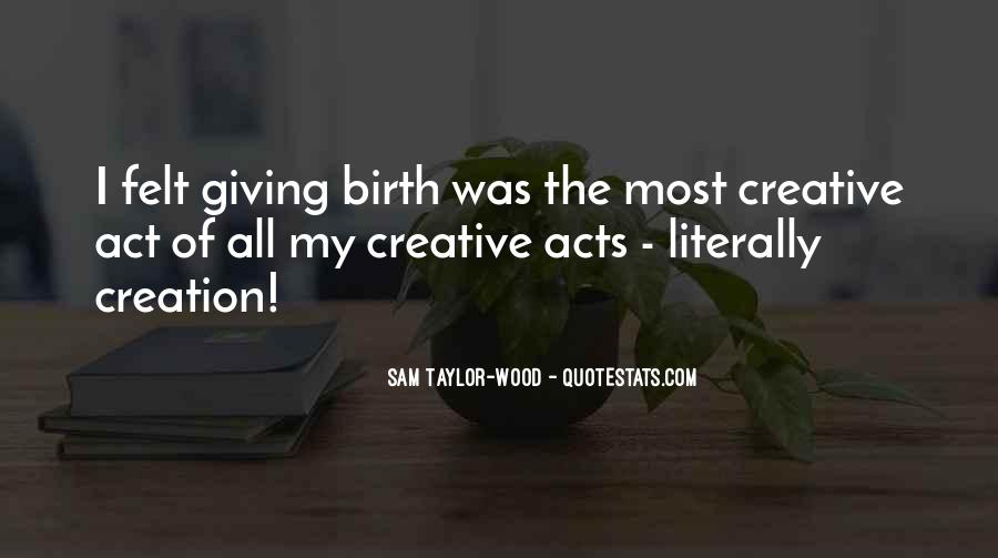 Quotes About Giving Birth #539094