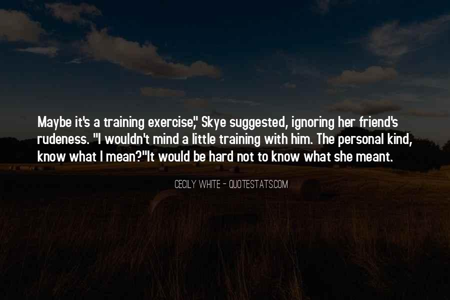 Quotes About Training The Mind #861900