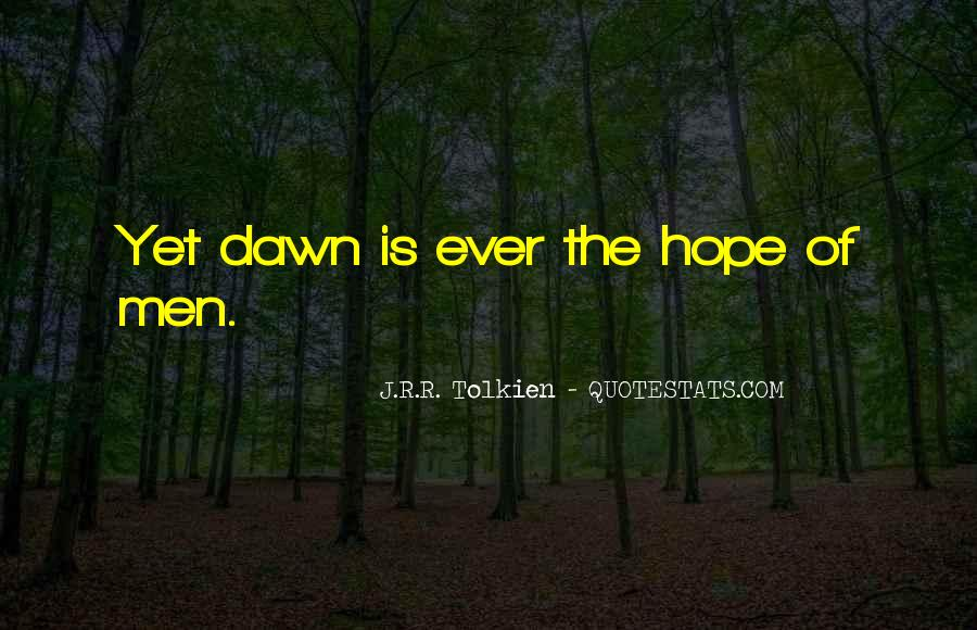Quotes About Hope Tolkien #21240