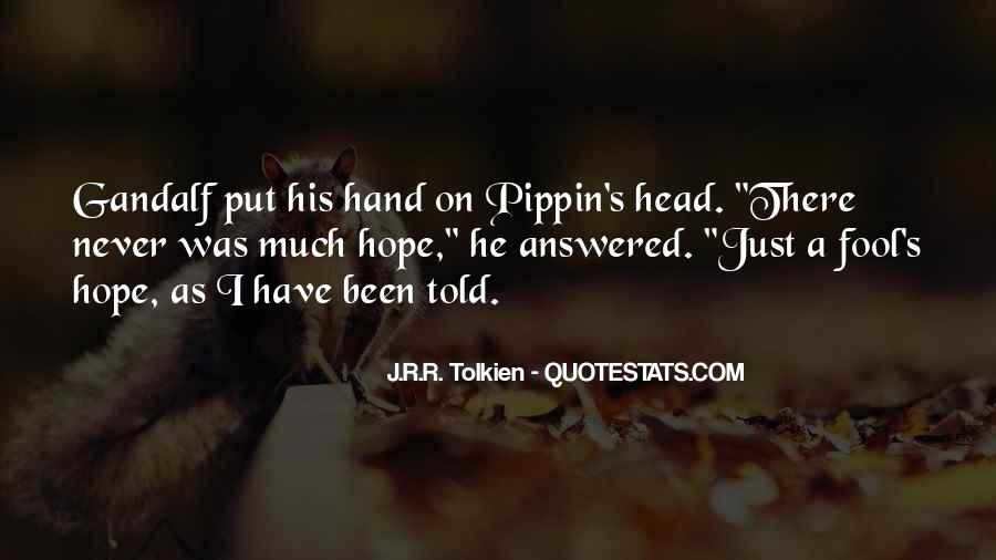 Quotes About Hope Tolkien #329387