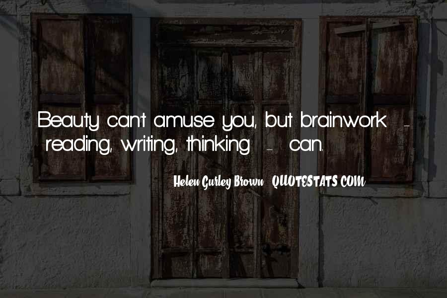 Quotes About Reading Writing And Thinking #1181192
