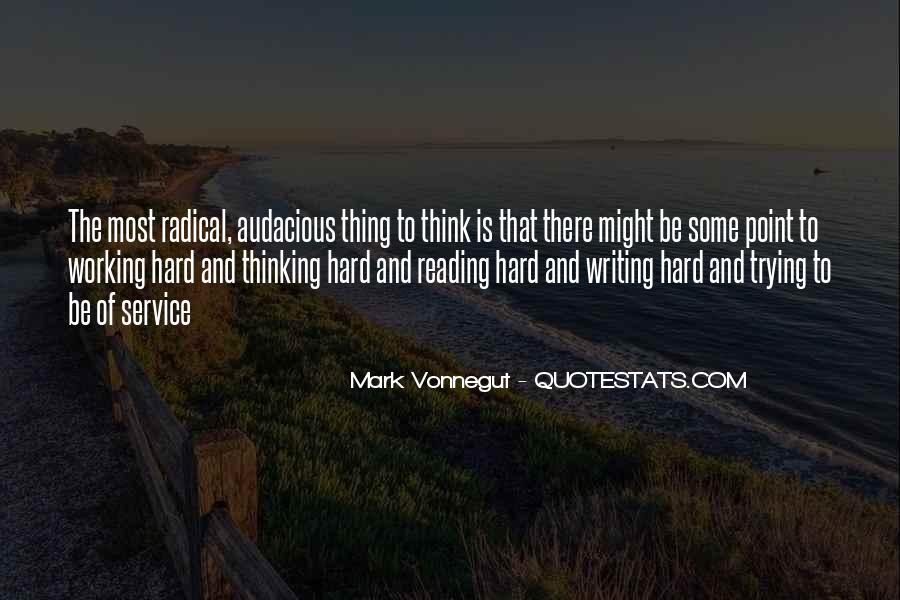 Quotes About Reading Writing And Thinking #1463966