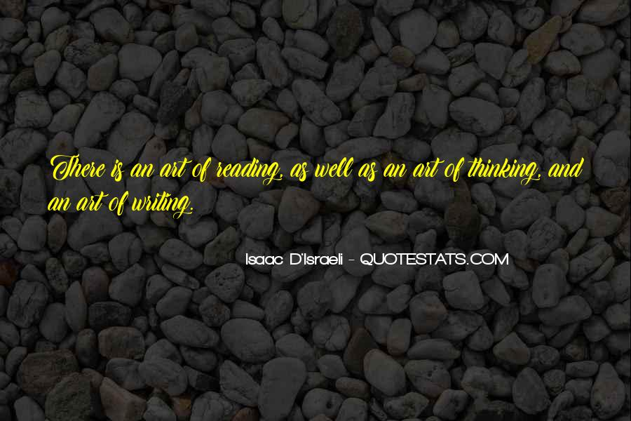 Quotes About Reading Writing And Thinking #1476863