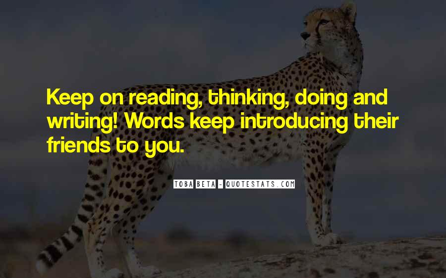 Quotes About Reading Writing And Thinking #1500043