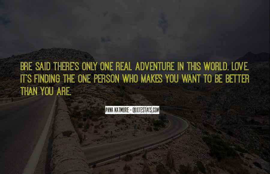 Quotes About Finding The Real Love #1437452