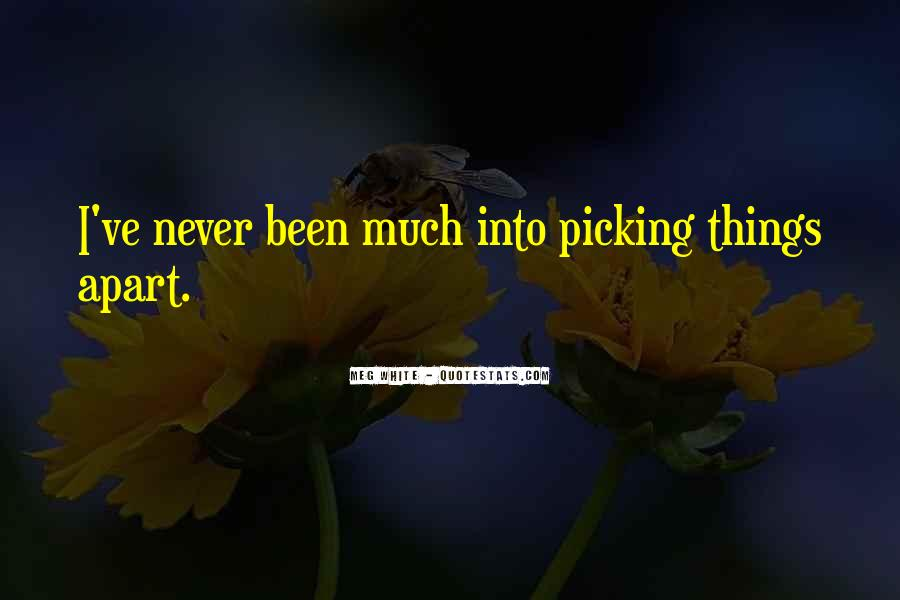 Quotes About Picking #1786