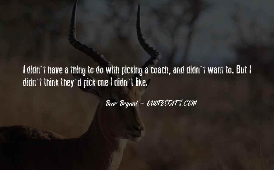 Quotes About Picking #221665