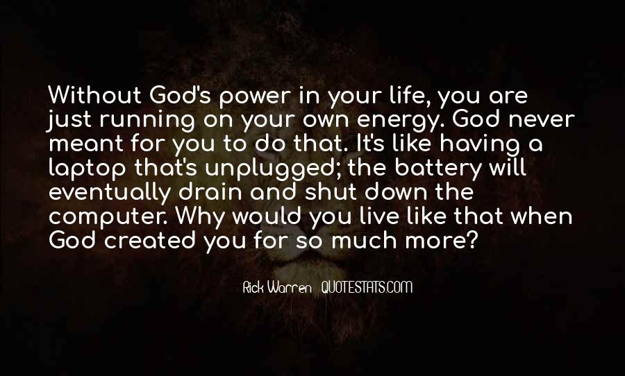 Quotes About Having God In Your Life #1194395