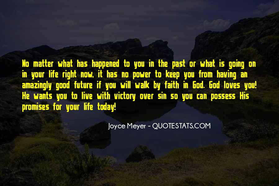 Quotes About Having God In Your Life #1557860