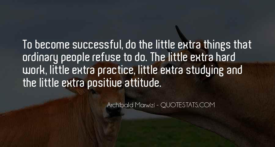 Quotes About A Positive Attitude At Work #1473458