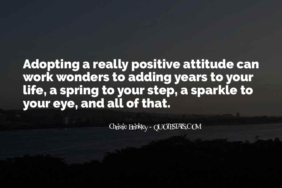 Quotes About A Positive Attitude At Work #1551744