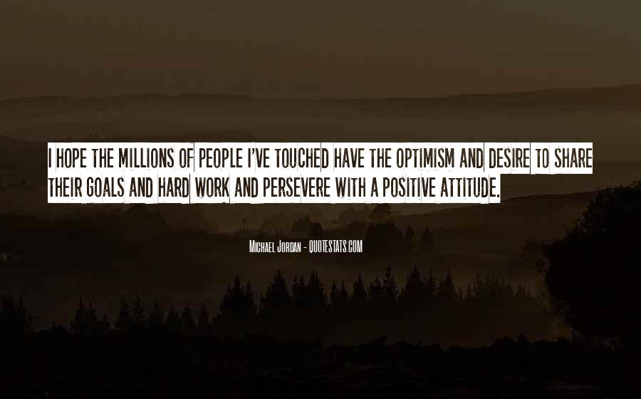 Quotes About A Positive Attitude At Work #259722