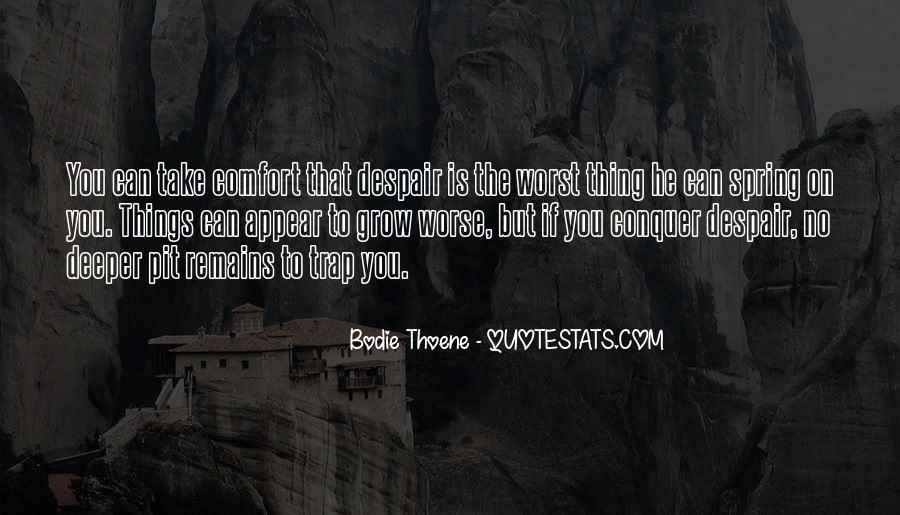 Quotes About Not Realizing Who Loves You #1550811