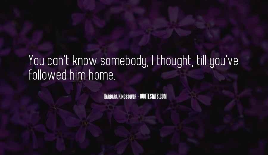 Quotes About Not Realizing Who Loves You #925615