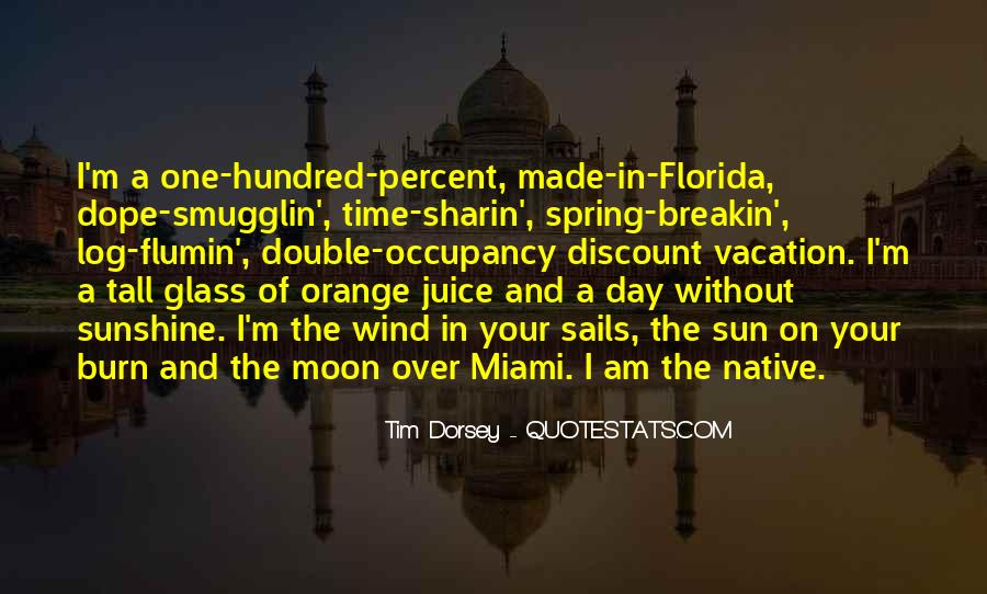 Quotes About Florida Sunshine #8496