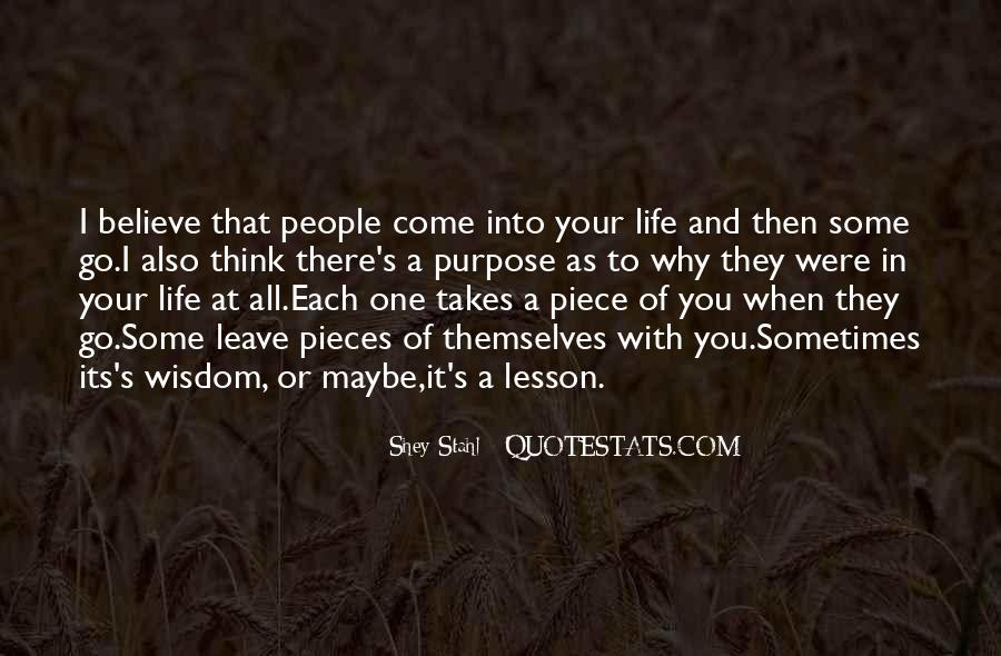 Quotes About One's Purpose In Life #1144543