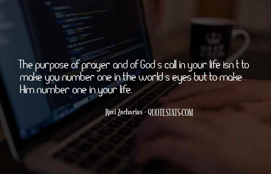 Quotes About One's Purpose In Life #1183233