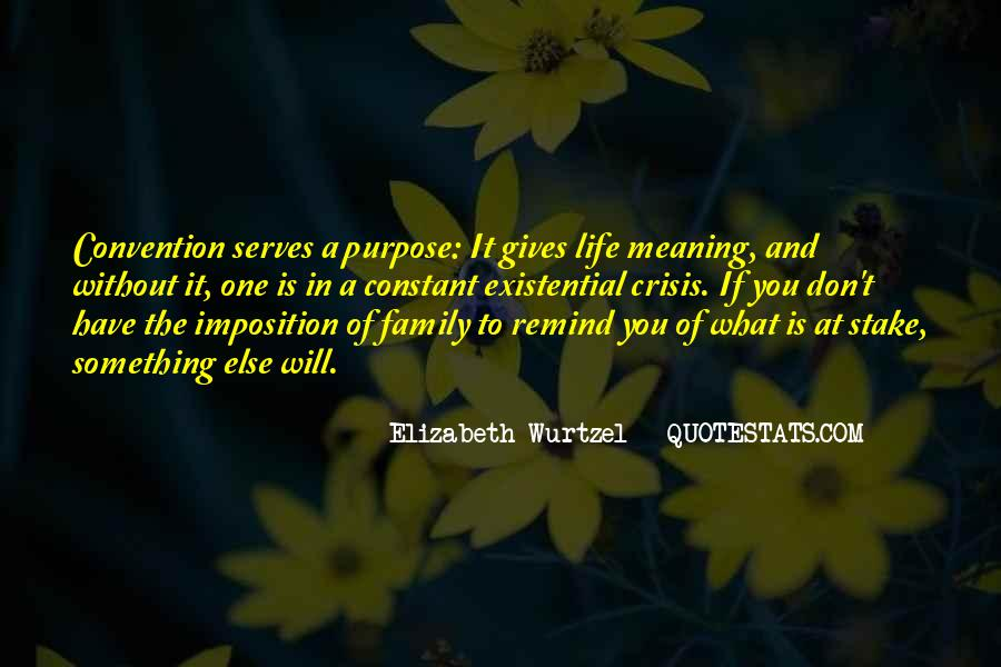 Quotes About One's Purpose In Life #1209154