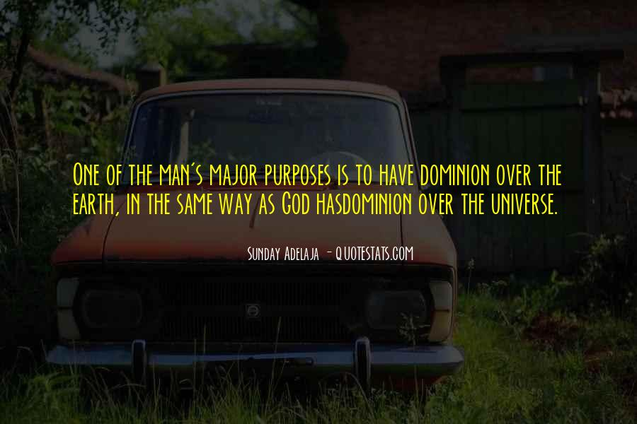Quotes About One's Purpose In Life #1653162