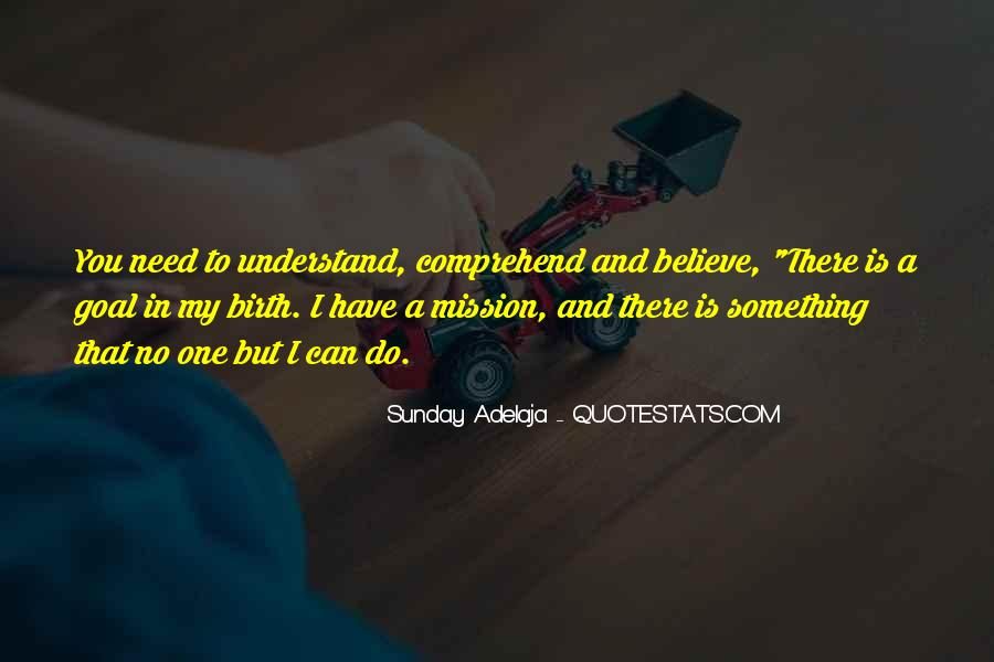 Quotes About One's Purpose In Life #495602