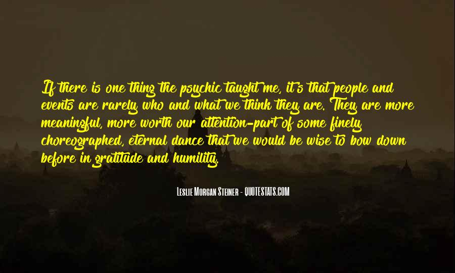 Quotes About One's Purpose In Life #606608