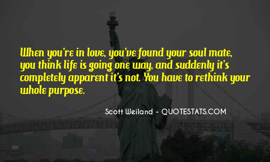 Quotes About One's Purpose In Life #85222