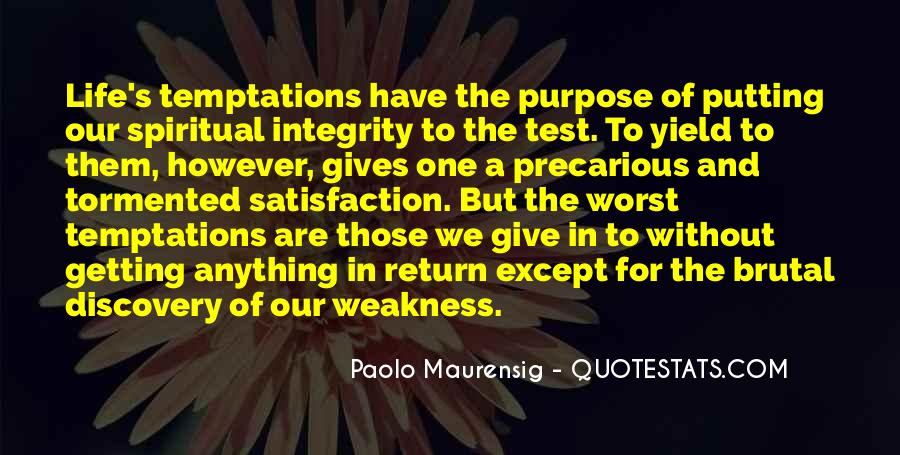 Quotes About One's Purpose In Life #856650