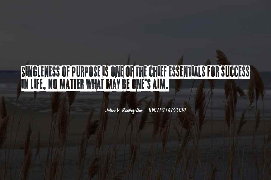 Quotes About One's Purpose In Life #864403
