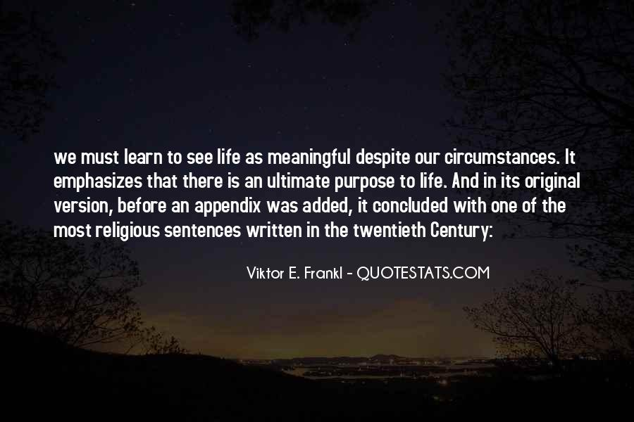 Quotes About One's Purpose In Life #929159
