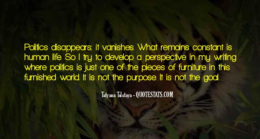 Quotes About One's Purpose In Life #953440