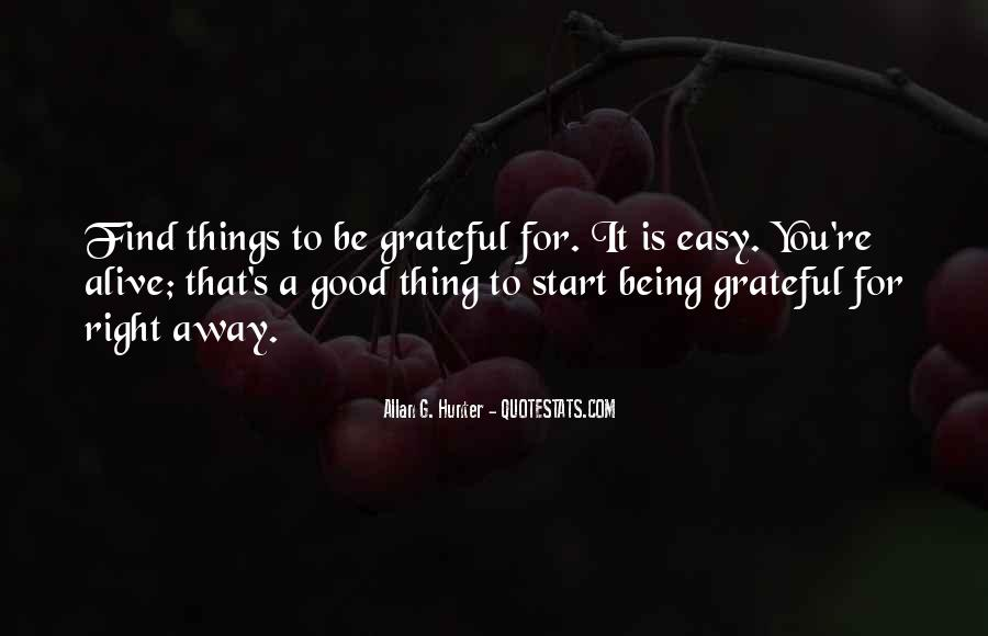 Quotes About Being Grateful To Someone #276412