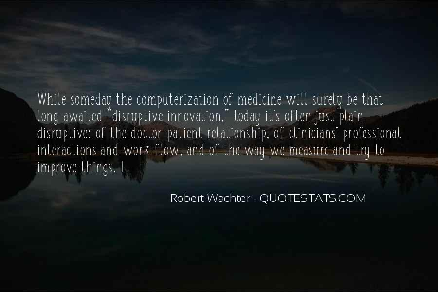 Quotes About Innovation In Medicine #1002074