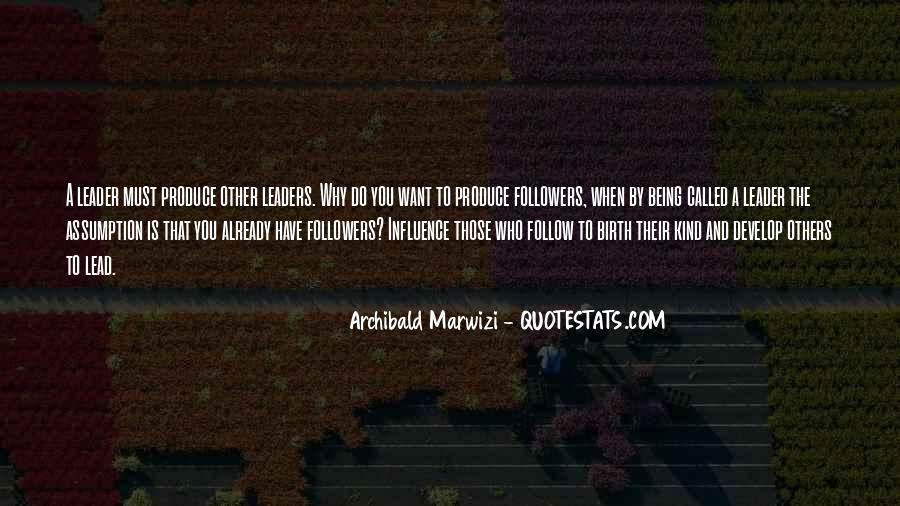 Quotes About Leaders And Followers #1480775