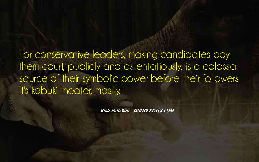 Quotes About Leaders And Followers #1523114