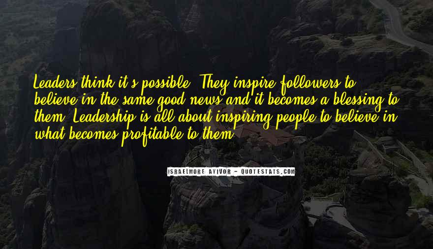Quotes About Leaders And Followers #1539208