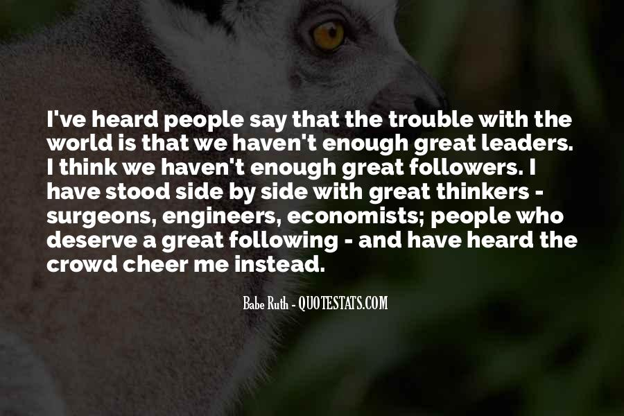 Quotes About Leaders And Followers #1601287