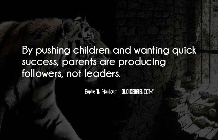 Quotes About Leaders And Followers #1678307