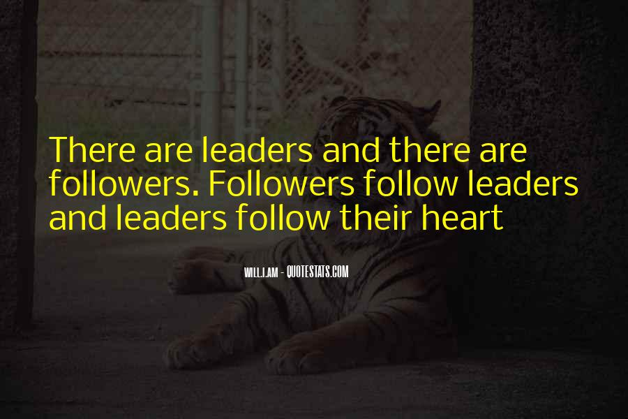 Quotes About Leaders And Followers #1771580