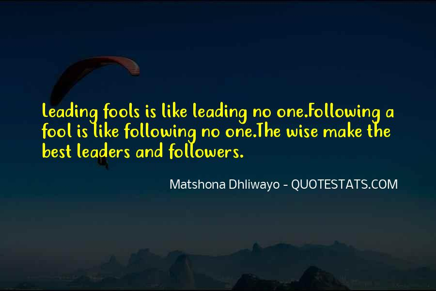 Quotes About Leaders And Followers #24488