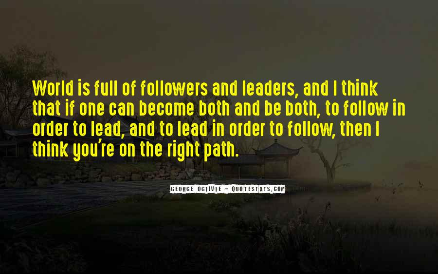 Quotes About Leaders And Followers #334006